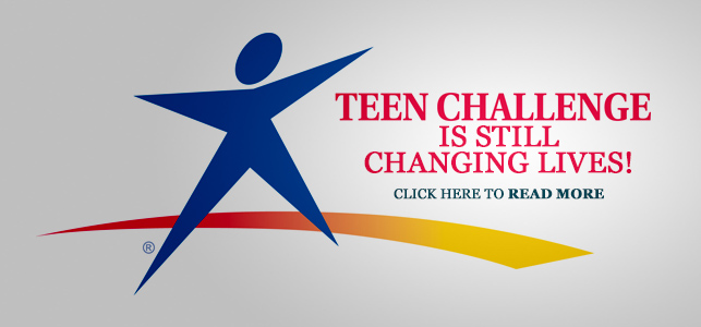Teen Challenge Changing Lives
